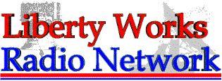 Liberty Works Radio Network