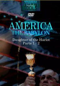 America the Babylon Series Independence Baptist Church